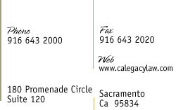 180 Promenade Center Suite 120, Sacramento, CA 95834  (916) 643-2000 fax: (916) 643-2020